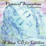 Visions of Sugarplums : A Sleep CD for Children - Chitra Sukhu